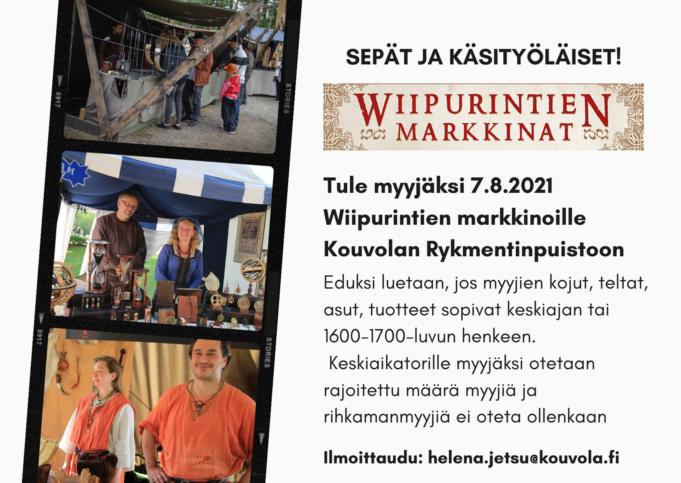 Wiipurintien markkinat 7.8.2021 etsii myyjiä tapahtumaan. Ole yhteydessä helena.jetsu@kouvola.fi.