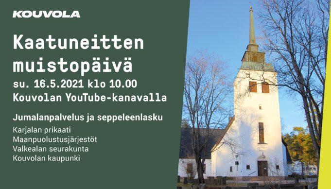 Kaatuneitten muistopäivä ilmoitus. su 16.5. klo 10 Kouvolan YouTube-kanavalla. Jumalanpalvelus ja seppeleenlasku.